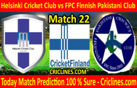 Today Match Prediction-Helsinki Cricket Club vs FPC Finnish Pakistani Club-FPL T20 League-22nd Match-Who Will Win