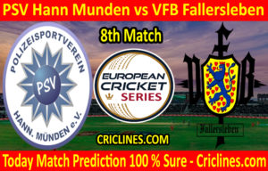 Today Match Prediction-PSV Hann Munden vs VFB Fallersleben-ECS T10 St. Gallen-8th Match-Who Will Win