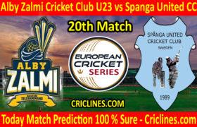 Today Match Prediction-Alby Zalmi Cricket Club U23 vs Spanga United CC-ECS T10 Kummerfeld Series-20th Match-Who Will Win
