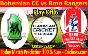 Today Match Prediction-Bohemian CC vs Brno Rangers-ECN T10 League-Play-Off 6-Who Will Win