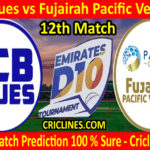 Today Match Prediction-ECB Blues vs Fujairah Pacific Ventures-D10 League Emirates-UAE-12th Match-Who Will Win