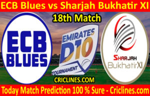 Today Match Prediction-ECB Blues vs Sharjah Bukhatir XI-D10 League Emirates-UAE-18th Match-Who Will Win