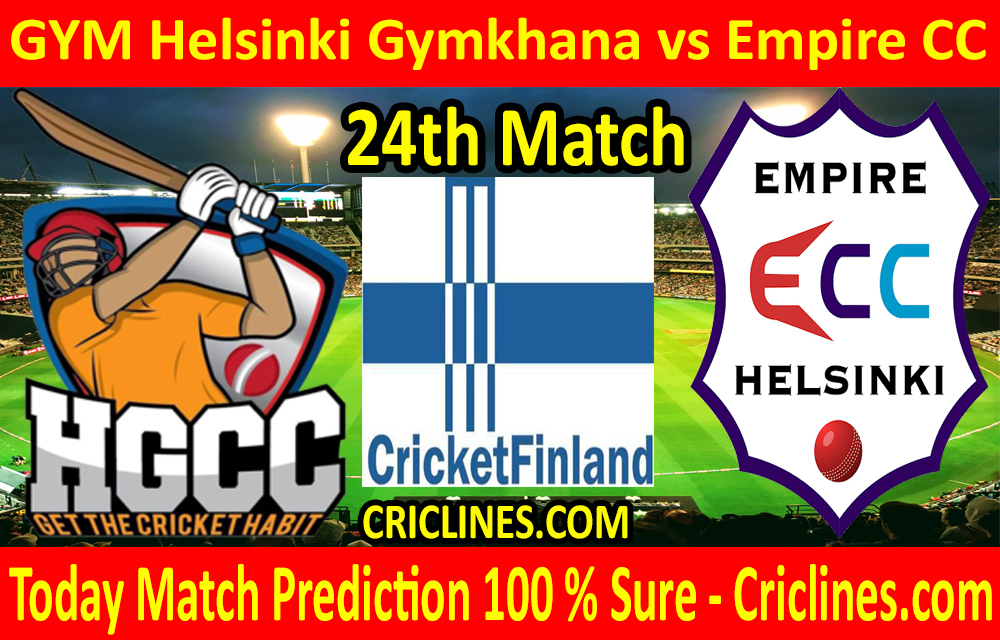 Today Match Prediction-GYM Helsinki Gymkhana vs Empire CC-FPL T20 League-24th Match-Who Will Win