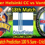 Today Match Prediction-Greater Helsinki CC vs Vantaa CC-FPL T20 League-18th Match-Who Will Win