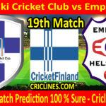 Today Match Prediction-Helsinki Cricket Club vs Empire CC-FPL T20 League-19th Match-Who Will Win