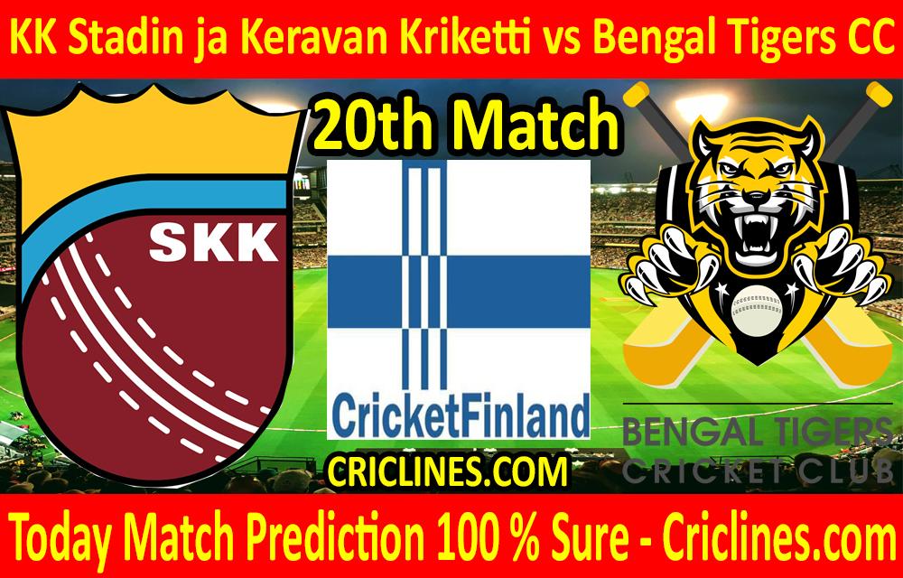 Today Match Prediction-KK Stadin ja Keravan Kriketti vs Bengal Tigers CC-FPL T20 League-20th Match-Who Will Win