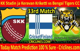 Today Match Prediction-KK Stadin ja Keravan Kriketti vs Bengal Tigers CC-FPL T20 League-33rd Match-Who Will Win
