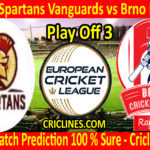 Today Match Prediction-Prague Spartans Vanguards vs Brno Rangers-ECN T10 League-Play-Off 3-Who Will Win