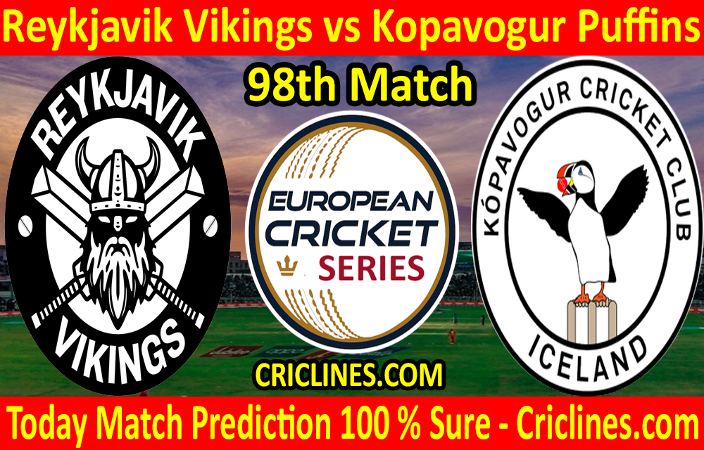 Today Match Prediction-Reykjavik Vikings vs Kopavogur Puffins-ECS T10 Iceland Series-98th Match-Who Will Win