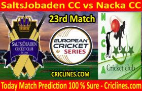 Today Match Prediction-SaltsJobaden CC vs Nacka CC-ECS T10 Kummerfeld Series-23rd Match-Who Will Win