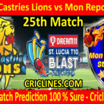 Today Match Prediction-South Castries Lions vs Mon Repos Stars-St. Lucia T10 Blast-25th Match-Who Will Win
