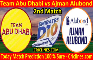 Today Match Prediction-Team Abu Dhabi vs Ajman Alubond-D10 League Emirates-UAE-2nd Match-Who Will Win