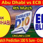 Today Match Prediction-Team Abu Dhabi vs ECB Blues-D10 League Emirates-UAE-4th Match-Who Will Win