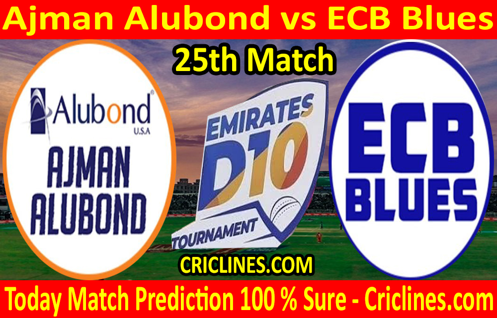 Today Match Prediction-Ajman Alubond vs ECB Blues-D10 League Emirates-UAE-25th Match-Who Will Win