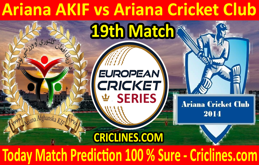 Today Match Prediction-Ariana AKIF vs Ariana Cricket Club-ECS T10 Series-19th Match-Who Will Win