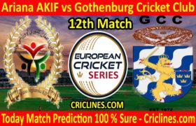 Today Match Prediction-Ariana AKIF vs Gothenburg Cricket Club-ECS T10 Series-12th Match-Who Will Win