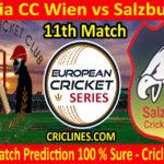 Today Match Prediction-Austria CC Wien vs Salzburg CC-ECS T10 Vienna Series-11th Match-Who Will Win