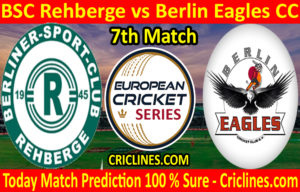 Today Match Prediction-BSC Rehberge vs Berlin Eagles CC-ECS T10 Dresden Series-7th Match-Who Will Win