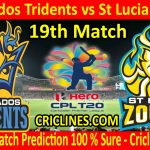 Today Match Prediction-Barbados Tridents vs St Lucia Zouks-CPL T20 2020-19th Match-Who Will Win