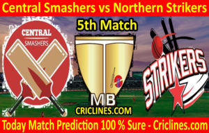 Today Match Prediction-Central Smashers vs Northern Strikers-Malaysian T10 Bash-5th Match-Who Will Win