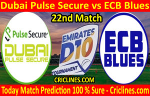 Today Match Prediction-Dubai Pulse Secure vs ECB Blues-D10 League Emirates-UAE-22nd Match-Who Will Win