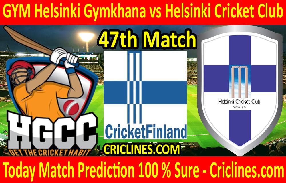 Today Match Prediction-GYM Helsinki Gymkhana vs Helsinki Cricket Club-FPL T20 League-47th Match-Who Will Win
