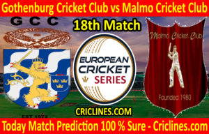 Today Match Prediction-Gothenburg Cricket Club vs Malmo Cricket Club-ECS T10 Series-18th Match-Who Will Win