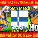 Today Match Prediction-Greater Helsinki CC vs GYM Helsinki Gymkhana-FPL T20 League-56th Match-Who Will Win