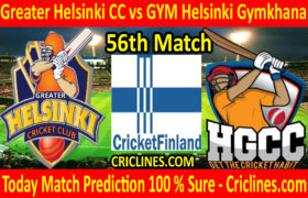 Today Match Prediction-Greater Helsinki CC vs GYM Helsinki Gymkhana-FPL T20 League-56th Match-Who Will Win