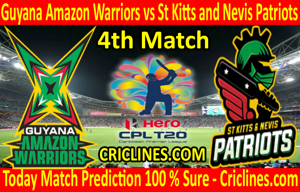 Today Match Prediction-Guyana Amazon Warriors vs St Kitts and Nevis Patriots-CPL T20 2020-4th Match-Who Will Win