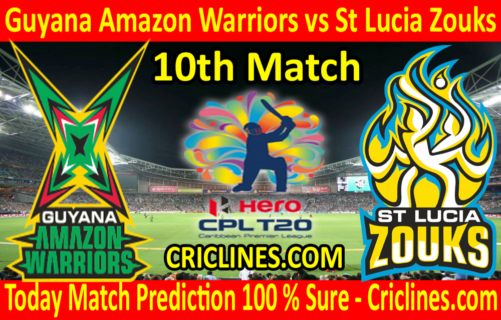 Today Match Prediction-Guyana Amazon Warriors vs St Lucia Zouks-CPL T20 2020-10th Match-Who Will Win