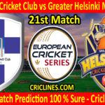 Today Match Prediction-Helsinki Cricket Club vs Greater Helsinki Markhors-ECS T10 Series-21st Match-Who Will Win