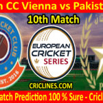 Today Match Prediction-Indian CC Vienna vs Pakistan CC-ECS T10 Vienna Series-10th Match-Who Will Win