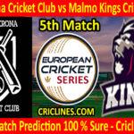 Today Match Prediction-Karlskrona Cricket Club vs Malmo Kings Cricket Club-ECS T10 Series-5th Match-Who Will Win
