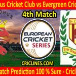 Today Match Prediction-Malmohus Cricket Club vs Evergreen Cricket Club-ECS T10 Series-4th Match-Who Will Win