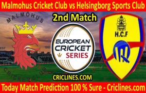 Today Match Prediction-Malmohus Cricket Club vs Helsingborg Sports Club-ECS T10 Series-2nd Match-Who Will Win