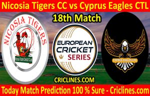 Today Match Prediction-Nicosia Tigers CC vs Cyprus Eagles CTL-ECS T10 Cyprus Series-18th Match-Who Will Win