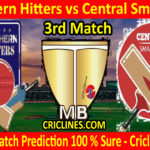 Today Match Prediction-Southern Hitters vs Central Smashers-Malaysian T10 Bash-3rd Match-Who Will Win