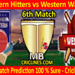 Today Match Prediction-Southern Hitters vs Western Warriors-Malaysian T10 Bash-6th Match-Who Will Win