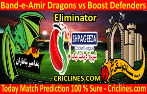 Today Match Prediction-Band-e-Amir Dragons vs Boost Defenders-Shpageeza T20 Cricket League-Eliminator-Who Will Win