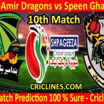 Today Match Prediction-Band-e-Amir Dragons vs Speen Ghar Tigers-Shpageeza T20 Cricket League-10th Match-Who Will Win