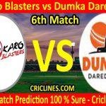 Today Match Prediction-Bokaro Blasters vs Dumka Daredevils-Jharkhand T20 League-JSCA-6th Match-Who Will Win