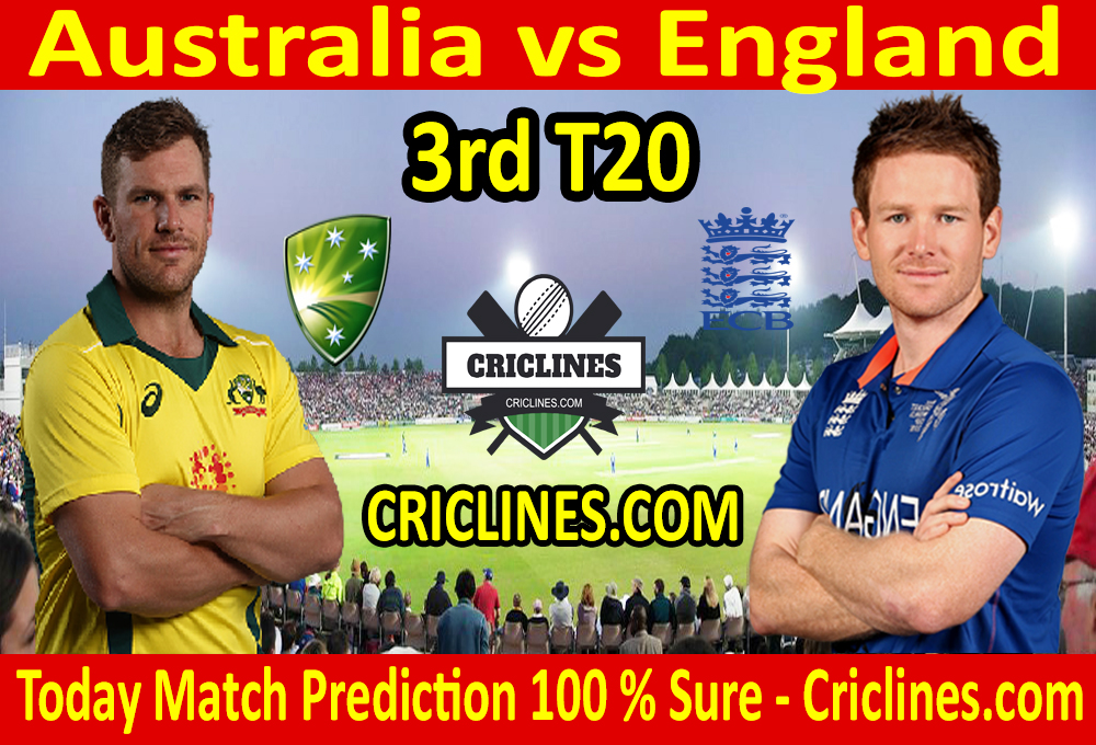 Today Match Prediction-England vs Australia-3rd T20 2020-Who Will Win