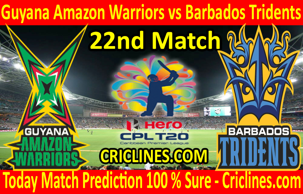 Today Match Prediction-Guyana Amazon Warriors vs Barbados Tridents-CPL T20 2020-22nd Match-Who Will Win