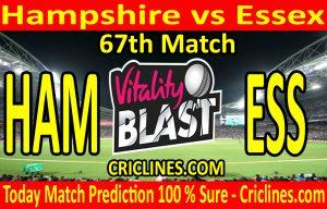 Today Match Prediction-Hampshire vs Essex-Vitality T20 Blast 2020-67th Match-Who Will Win
