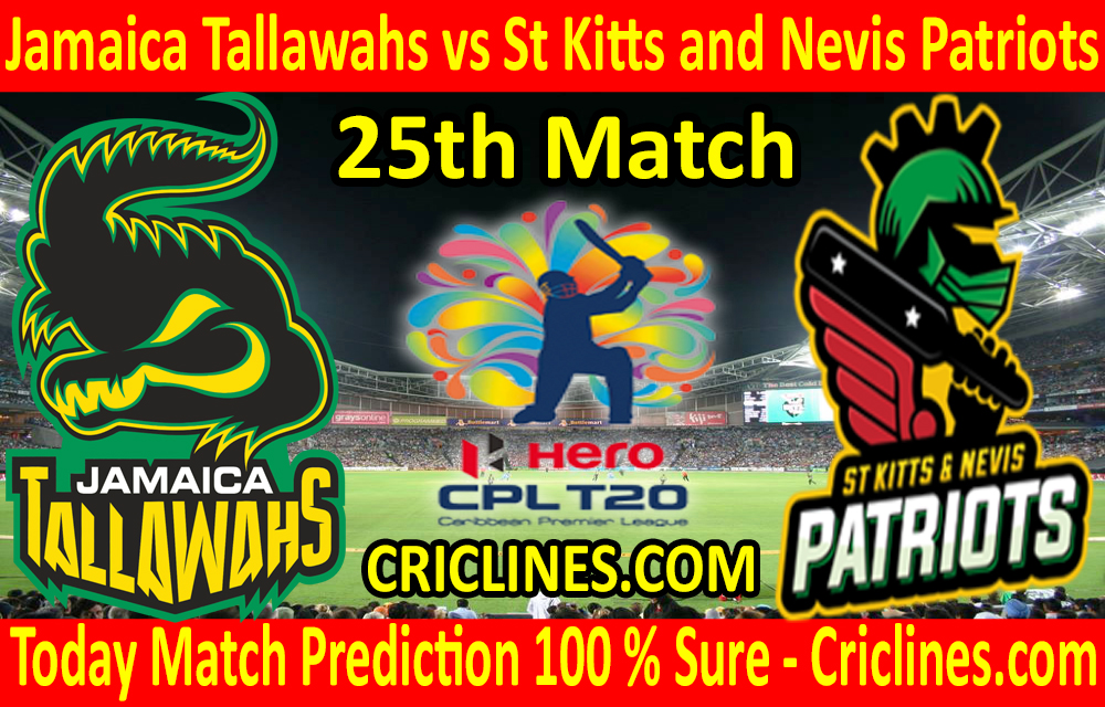 Today Match Prediction-Jamaica Tallawahs vs St Kitts and Nevis Patriots-CPL T20 2020-25th Match-Who Will Win