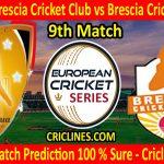 Today Match Prediction-Janjua Brescia Cricket Club vs Brescia Cricket Club-ECS T10 Rome Series-9th Match-Who Will Win