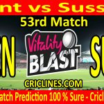 Today Match Prediction-Kent vs Sussex-Vitality T20 Blast 2020-53rd Match-Who Will Win