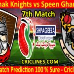 Today Match Prediction-Mis Ainak Knights vs Speen Ghar Tigers-Shpageeza T20 Cricket League-7th Match-Who Will Win