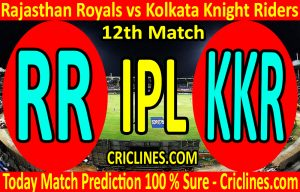 Today Match Prediction-Rajasthan Royals vs Kolkata Knight Riders-IPL T20 2020-12th Match-Who Will Win